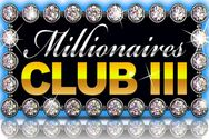 Millionaires club III