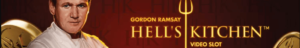 New NetEnt releases - Hell´s Kitchen